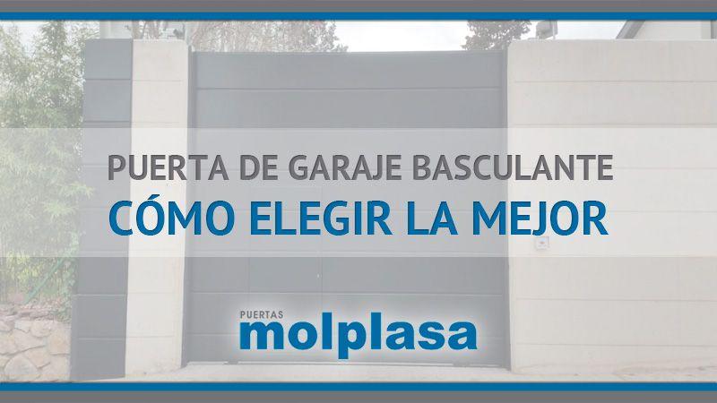3b245a1cc92 Puerta de garaje BASCULANTE - Puertas MOLPLASA
